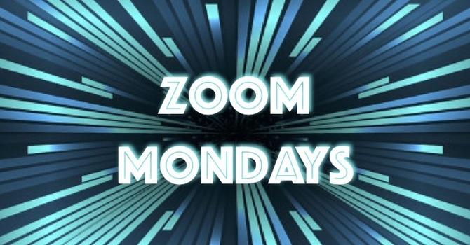Zoom Mondays