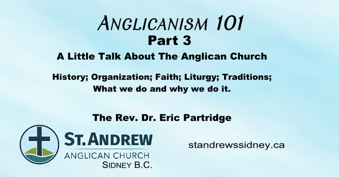 Anglicanism 101 A Series of Short Talks Part 3  image