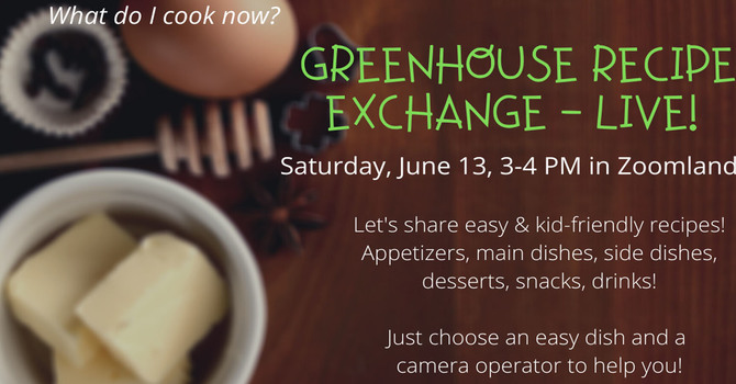 Greenhouse Live Cooking Demo & Recipe Exchange