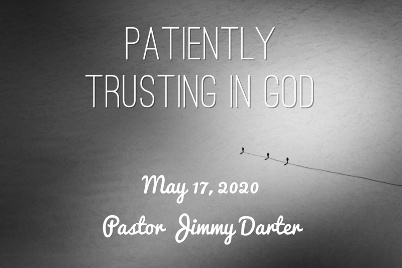 Patiently Trusting in God