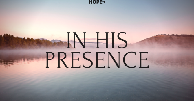 Invitations To His Presence