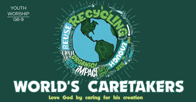 World's Caretakers
