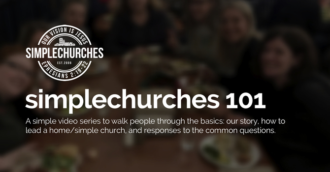 simplechurches 101 | An Introductory Video Series image