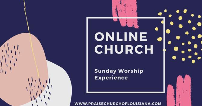 Online Sunday Worship Experience