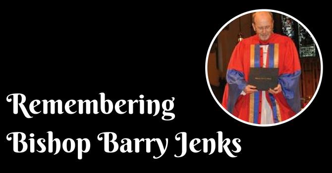 Remembering Bishop Barry Jenks image