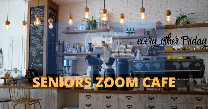 Seniors Zoom Cafe
