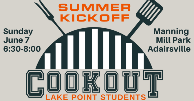 Student Summer Kickoff Cookout