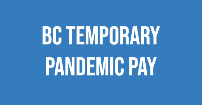 B.C. COVID-19 Temporary Pandemic Pay image