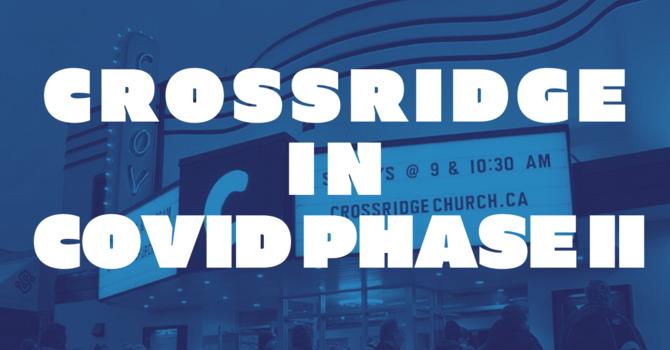Crossridge in COVID Phase II image