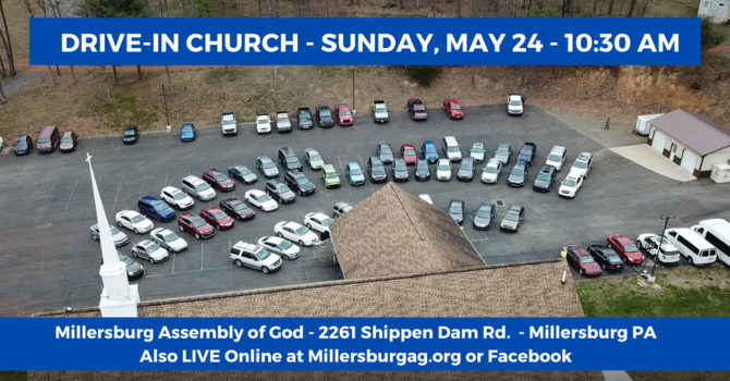 Drive-In Church Service May 24th at 10:30 AM image