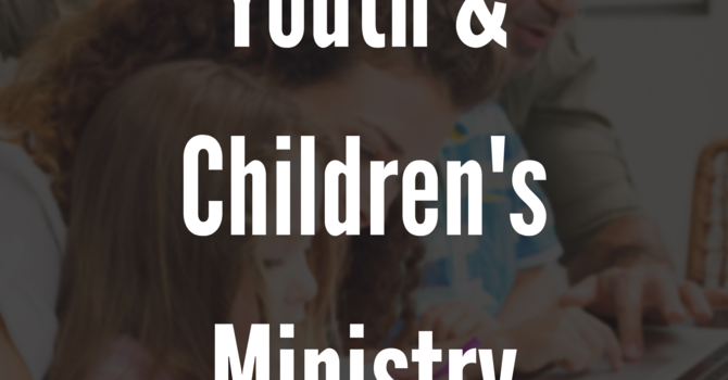 Youth & Children's Ministry