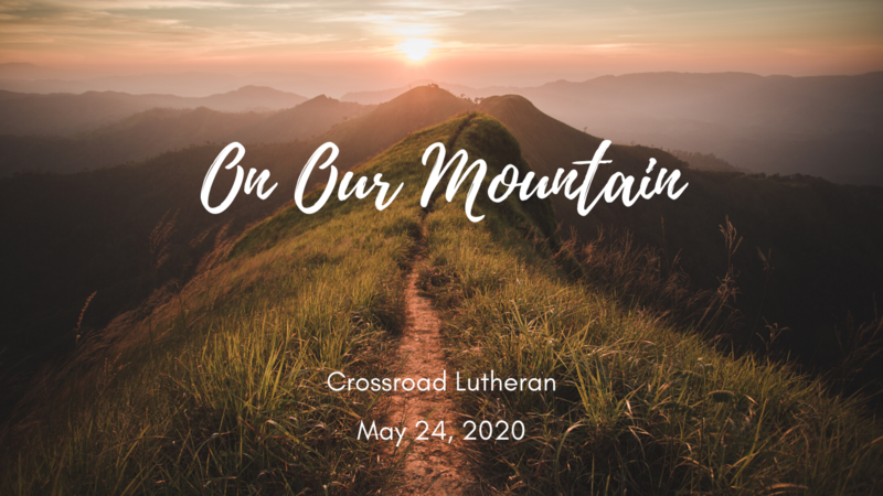 On Our Mountain