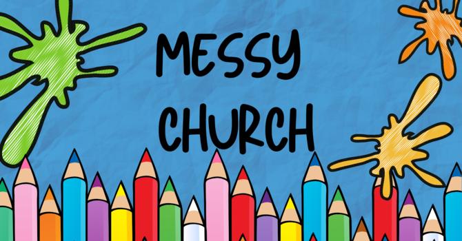 Messy Church - May 23, 2020 image