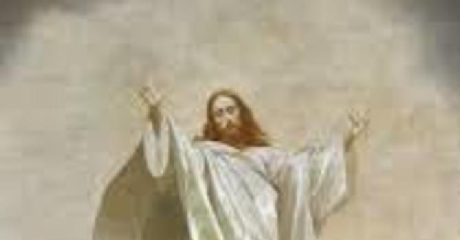 May 24 On-Line Ascension Sunday service