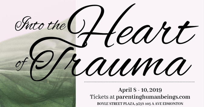Into the Heart of Trauma Conference