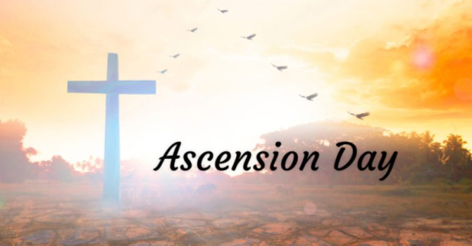 The Significance of the Ascension