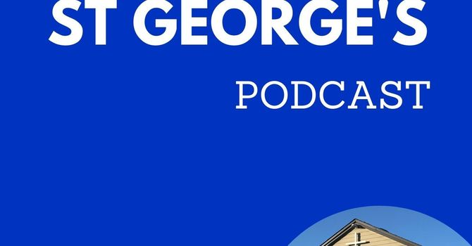 The St George's Podcast