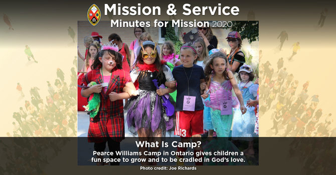Minute for Mission: What is Camp? image