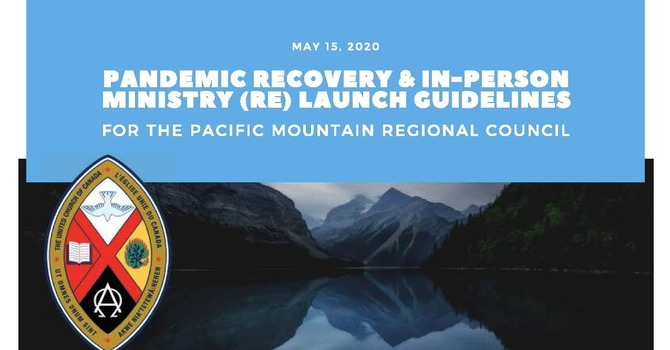 Pandemic Recovery & In-person Ministry (Re) Launch Guidelines