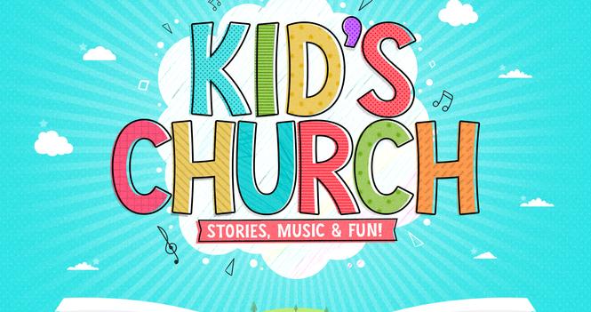 Weekly KID'S CHURCH