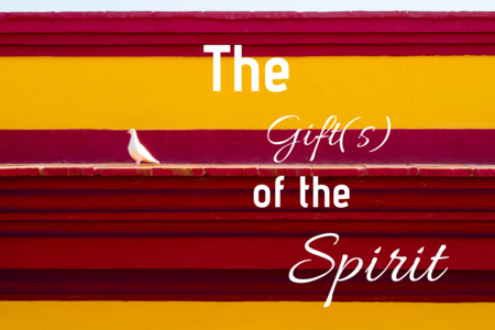 The Gift(s) of the Sprit
