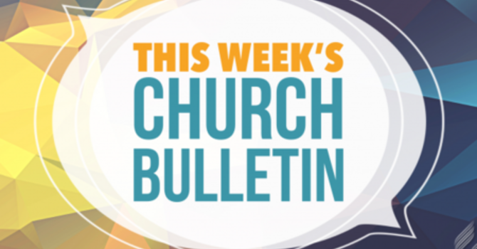Weekly Bulletin - May 26, 2019