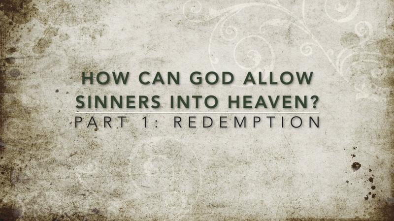 Part 1: Redemption
