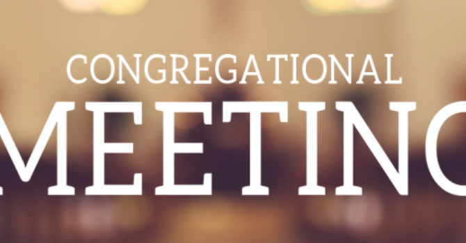Candidating & Congregational Meeting Announcement