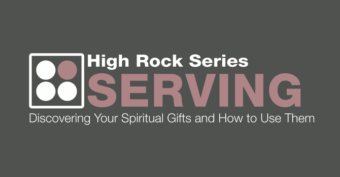 High Rock Series: Serving