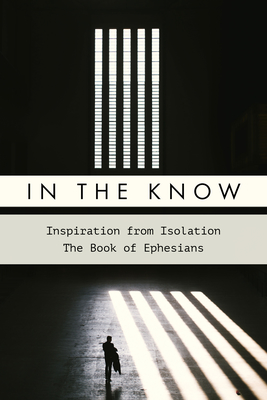 In the Know : Inspiration from Isolation