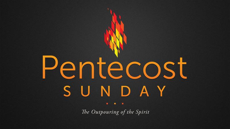 Pentecost Sunday: Power for Witness