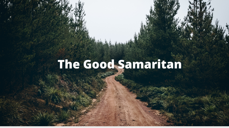 The Good Samaritan Pt 2