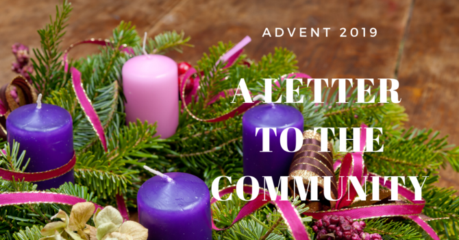 Advent 2019: A Letter to the Community  image