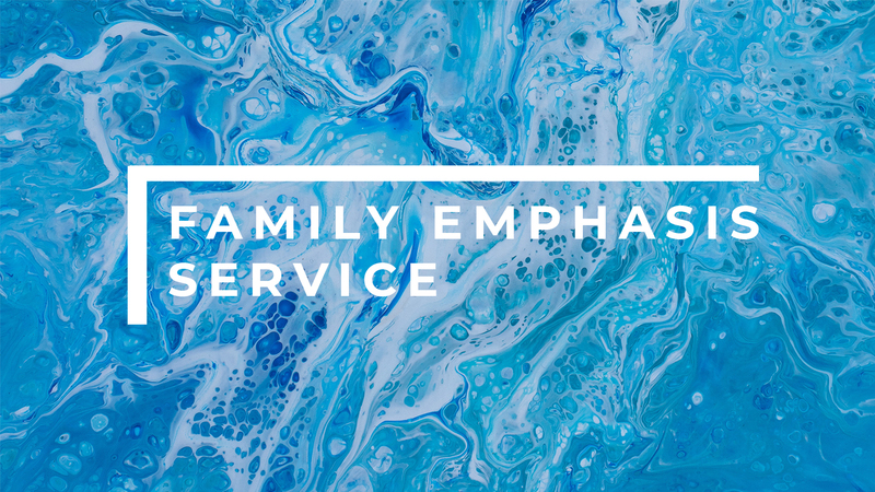 Family Emphasis Service 2020