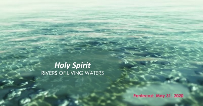 Holy Spirit: River of Living Waters