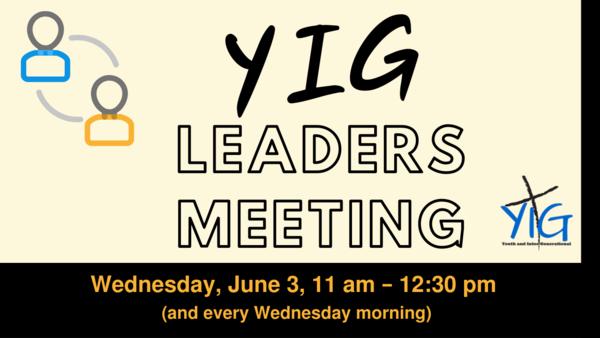 YIG leaders meet on Wednesdays