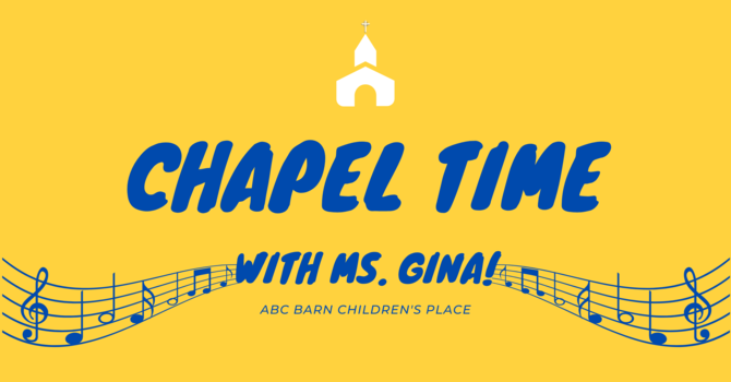 Chapel Time: We're All Part of God's Band image