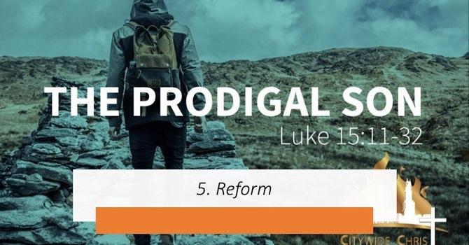 5. Reform