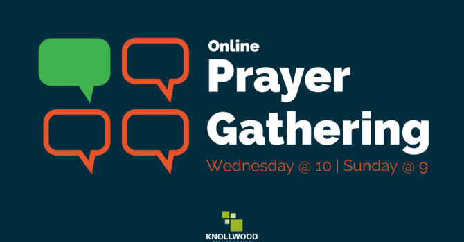 Sunday Prayer Gathering at 9:00
