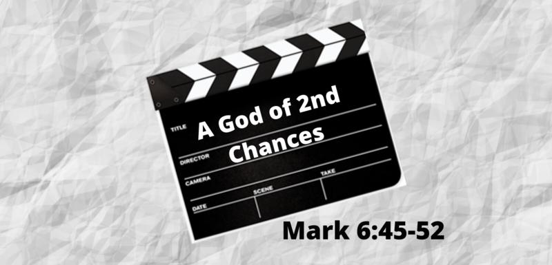 A God of Second Chances