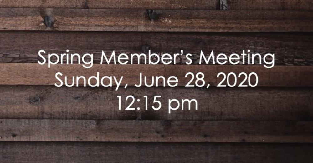 Spring Member's Meeting