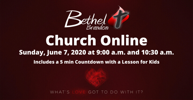 Bethel Brandon Church Online