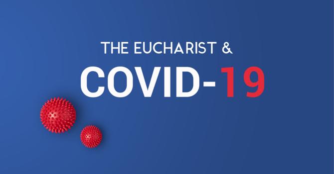 The Eucharist and COVID-19 image