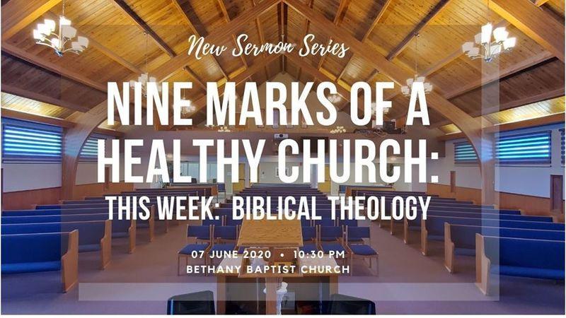 9 Marks of a Healthy Church: Biblical Theology