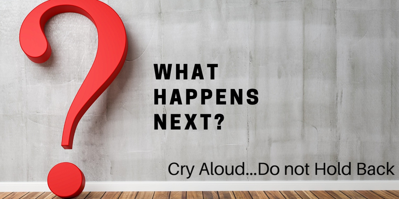 Cry Aloud...Do not hold back