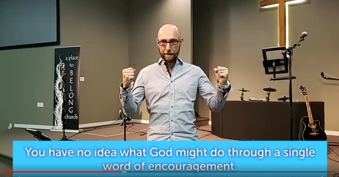 Reasons to be Encouraged