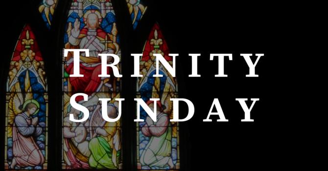 Trinity Sunday 2020, 10:00 A.M.