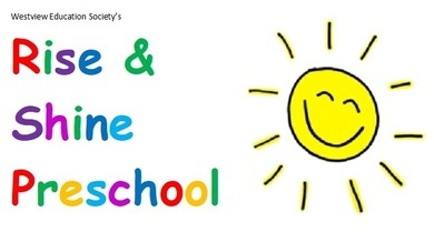 Westview Education Society's Rise and Shine Preschool