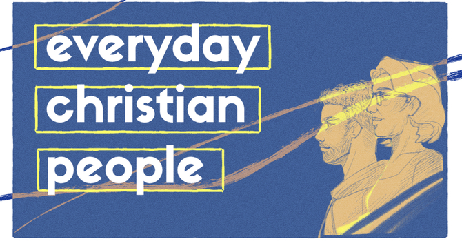 Everyday Christian People: Trusting God With Our Worries