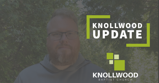Knollwood Update